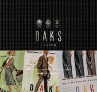 A HISTORY OF DAKS    Celebrating 115 Years